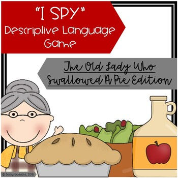 """The Old Lady Who Swallowed A Pie"" - ""I Spy"" Descriptive Language Game"