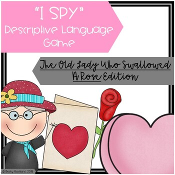 """""""The Old Lady Who Swallowed A Rose"""" - """"I Spy"""" Descriptive Language Game"""