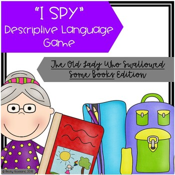 """""""The Old Lady Who Swallowed Some Books"""" - """"I Spy"""" Descriptive Language Game"""