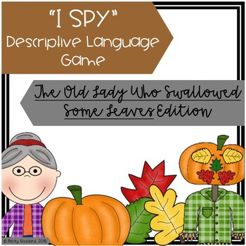 """""""The Old Lady Who Swallowed Some Leaves"""" - """"I Spy"""" Descriptive Language Game"""