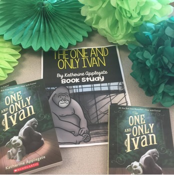 """""""The One and Only Ivan"""" Book Study for Grades 3-6"""
