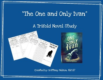 """The One and Only Ivan"" Trifold Novel Study"