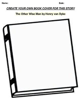 """""""The Other Wise Man"""" by Henry van Dyke Book Cover Wotksheet"""