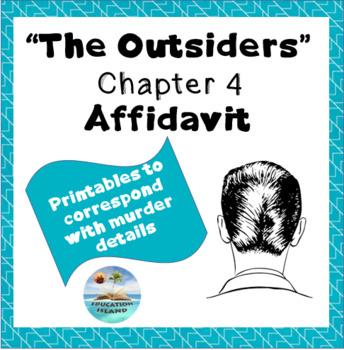 """The Outsiders"" Chapter 4 - Affidavit; Printable"