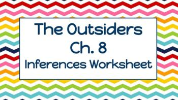The Outsiders Chapter 8 Inferences Worksheet By Ms Jones Seventh