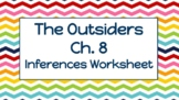 """The Outsiders"" Chapter 8 Inferences Worksheet"