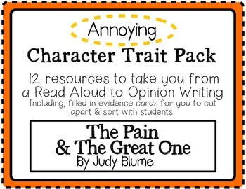 """The Pain and The Great One"" Character Traits Pack: Annoying"