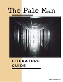 """""""The Pale Man"""" Short Story Literary Guide (No Prep)"""