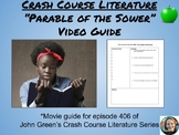 """The Parable of the Sower"" Crash Course Literature Video Guide (Episode 406)"