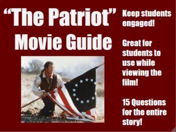"""The Patriot"" Movie Guide"