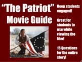 """The Patriot"" Movie Guide"