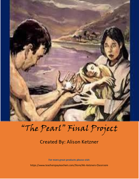 """""""The Pearl"""" Final Project"""