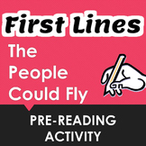 """""""The People Could Fly"""" First Lines Pre-reading Activity"""