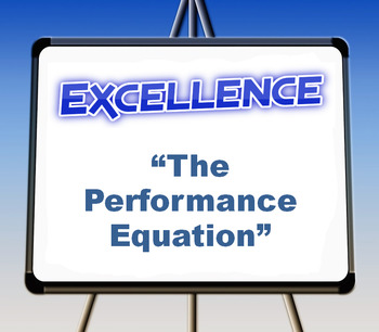 """Excellence: """"The Performance Equation"""""""