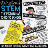 {The Pigeon HAS to Go to School!}Back to School Storybook STEM