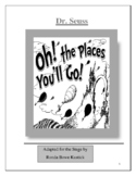 """""""The Places You'll Go"""" by Dr. Seuss Adapted for the Stage"""