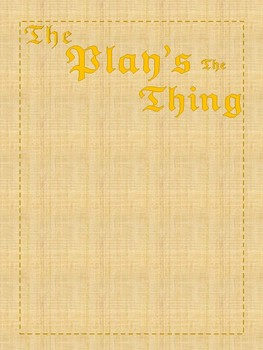 """The Play's the Thing"": Theatre Unit for All Classrooms!"
