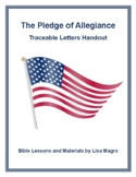 """""""The Pledge of Allegiance"""" Traceable Letters Handout for Y"""