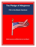 """""""The Pledge of Allegiance"""" Handout - Memorial Day, July 4t"""