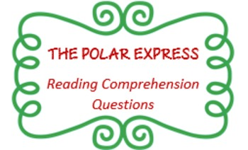 """The Polar Express"" - 30 reading comprehension questions - PRINTABLE"