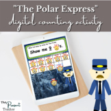 """The Polar Express"" Inspired Digital Counting Activity"
