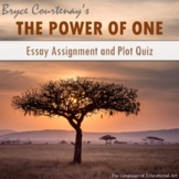 'The Power of One' Essay Assignment and Plot Quiz
