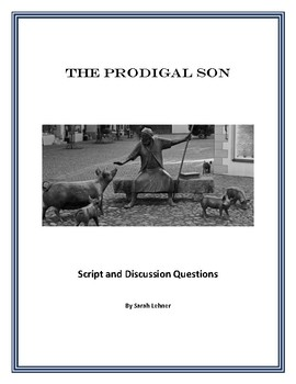 """The Prodigal Son"" Script and Bible Study"