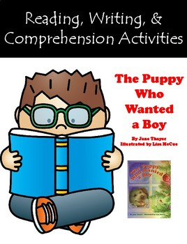 """""""The Puppy Who Wanted a Boy"""" Activities for Guided Reading & Writing"""