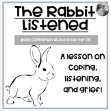 """The Rabbit Listened"" Lesson on coping, listening, friends"