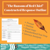 """""""The Ransom of Red Chief"""" Constructed Response Outline"""