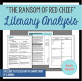 """""""The Ransom of Red Chief"""" by O. Henry Literary Analysis Gr"""