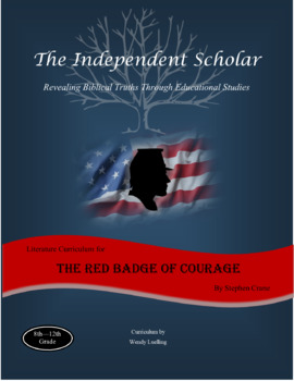 """The Red Badge of Courage""  -  Unit Study Guide by The Independent Scholar"