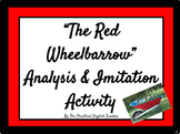 """""""The Red Wheelbarrow"""" Analysis and Imitation Activity"""