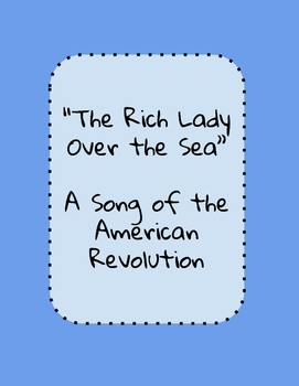 "An American Revolution Protest Song: ""The Rich Lady Over the Sea"""