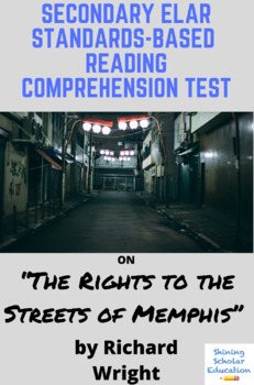"""""""The Rights to the Streets of Memphis"""" by Richard Wright Reading Test"""
