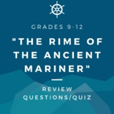 """The Rime of the Ancient Mariner"" Questions/Quiz -- Close"