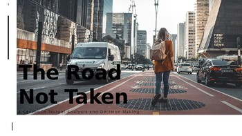 """The Road Not Taken"" A Lesson in Character Education covering ELA Objectives"