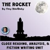 """The Rocket"" by Ray Bradbury: Close Reading, Analysis, and Fiction Writing Unit"