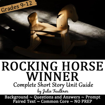 """The Rocking Horse Winner"" Short Story Unit Guide"