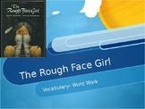 """""""The Rough-Face Girl""""-Vocabulary: Cinderella Guidebook"""
