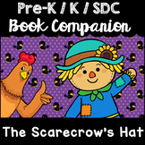 """The Scarecrow's Hat"" Book Companion for Pre-K, Kindergarten, SDC"