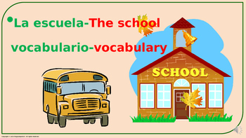 """""""The School"""" in Spanish (PPT). Presentation with audio."""