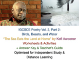 """""""The Sea Eats the Land at Home"""" by Kofi Awoonor (IGCSE) Poem Worksheets + GUIDE"""
