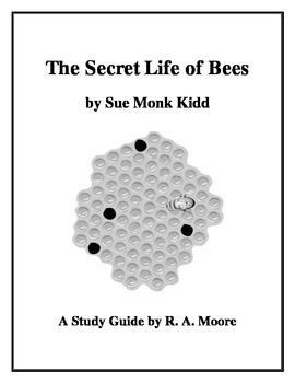"""The Secret Life of Bees"" by Sue Monk Kidd: A Study Guide"