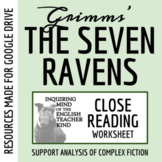 """The Seven Ravens,"" a Grimms' Fairy Tale - Guided Reading Worksheet with Text"