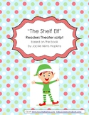 """""""The Shelf Elf"""" library Readers Theater script"""