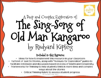 """""""The Sing-Song of Old Man Kangaroo"""" Just So Stories with Depth and Complexity"""