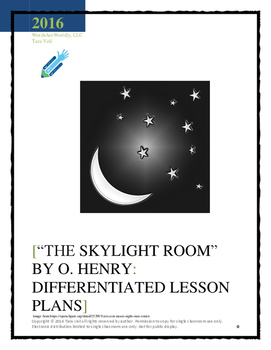 """""""The Skylight Room"""" by O. Henry: Differentiated Lesson Plans and Sub Plans"""
