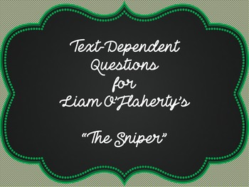 """""""The Sniper"""" by Liam O'Flaherty Text-Dependent Questions"""
