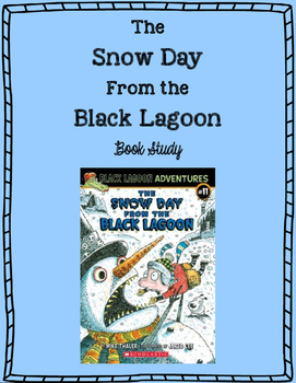 """""""The Snow Day From the Black Lagoon"""" Book Study"""